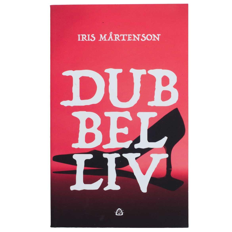 Dubbelliv – Iris Mårtenson