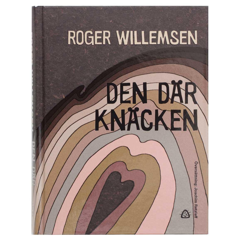 Den där knäcken – Roger Willemsen