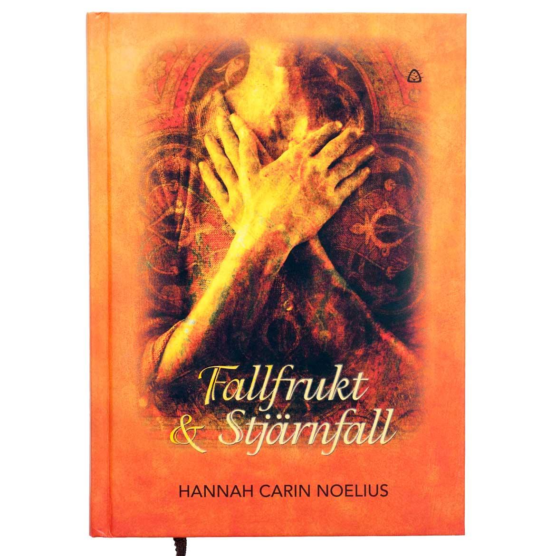 Fallfrukt & Stjärnfall – Hannah Carin Noelius