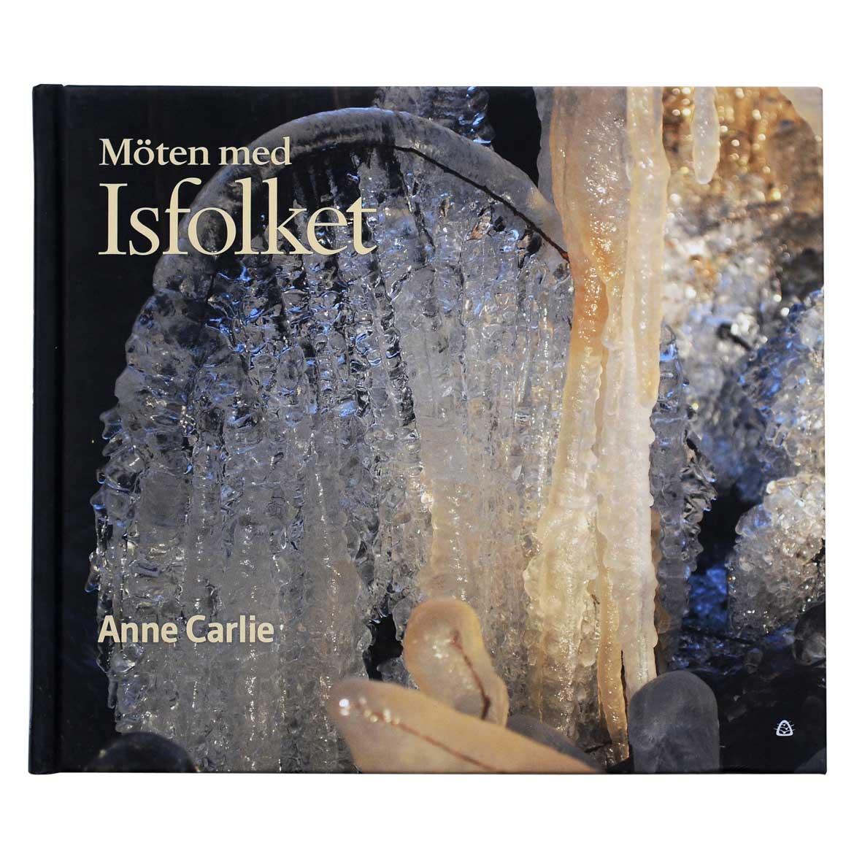 Möten med Isfolket – Anne Carlie