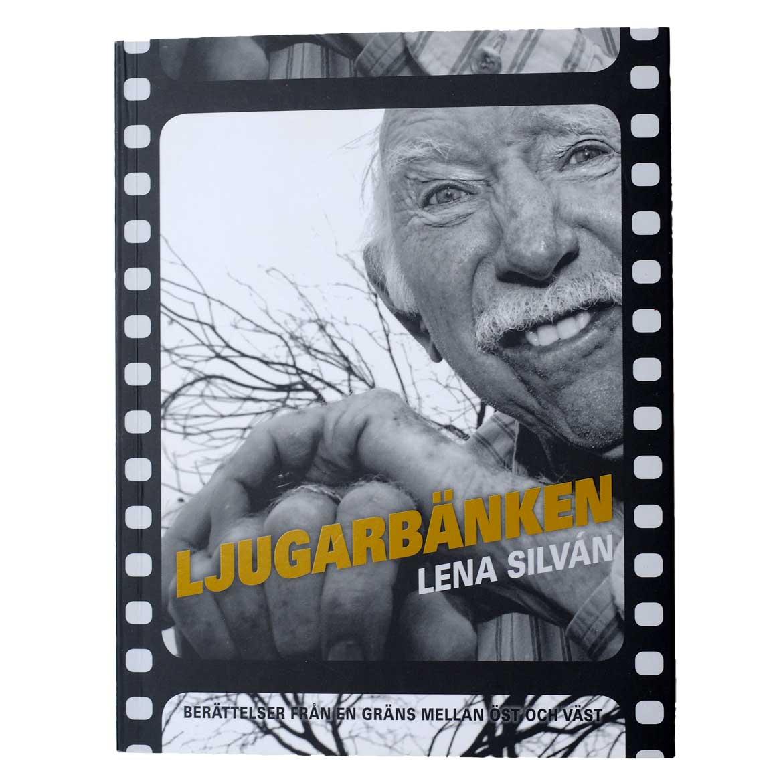Ljugarbänken/Lena Silván