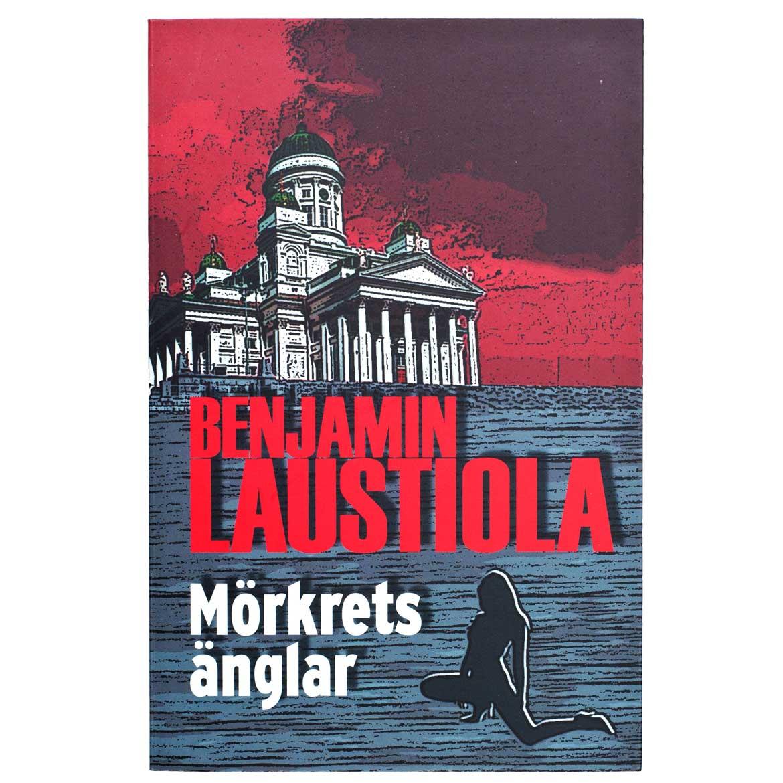 Mörkrets änglar – Benjamin Laustiola