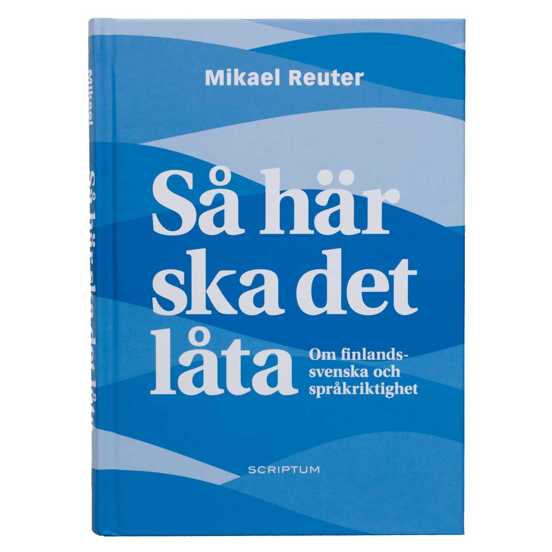 Så här ska det låta – Mikael Reuter