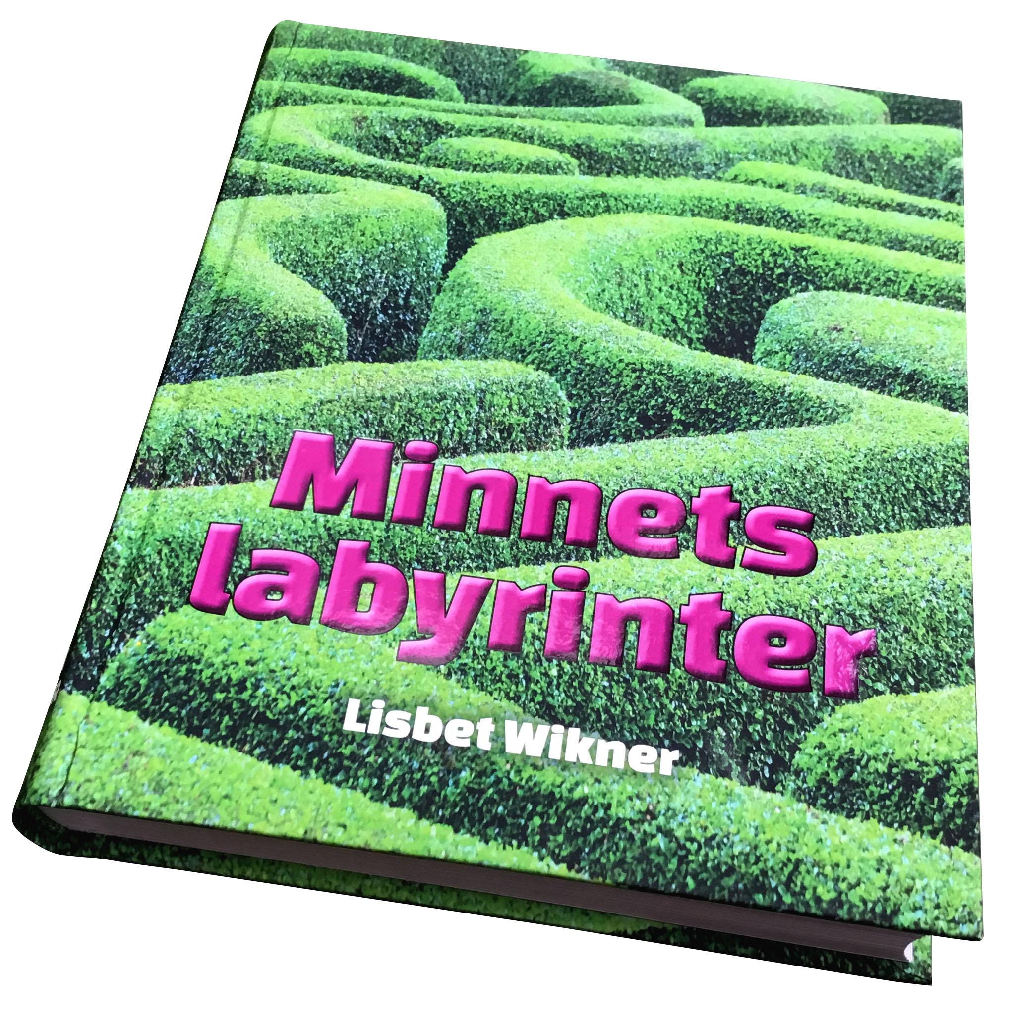 Minnets labyrinter / Lisbet Wikner