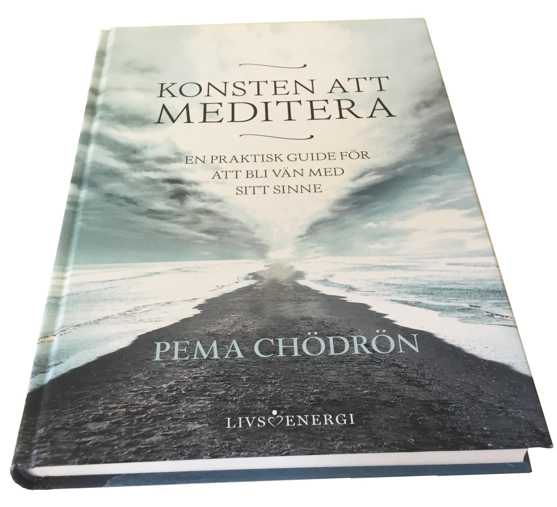 Konsten att meditera / Pema Chödrön