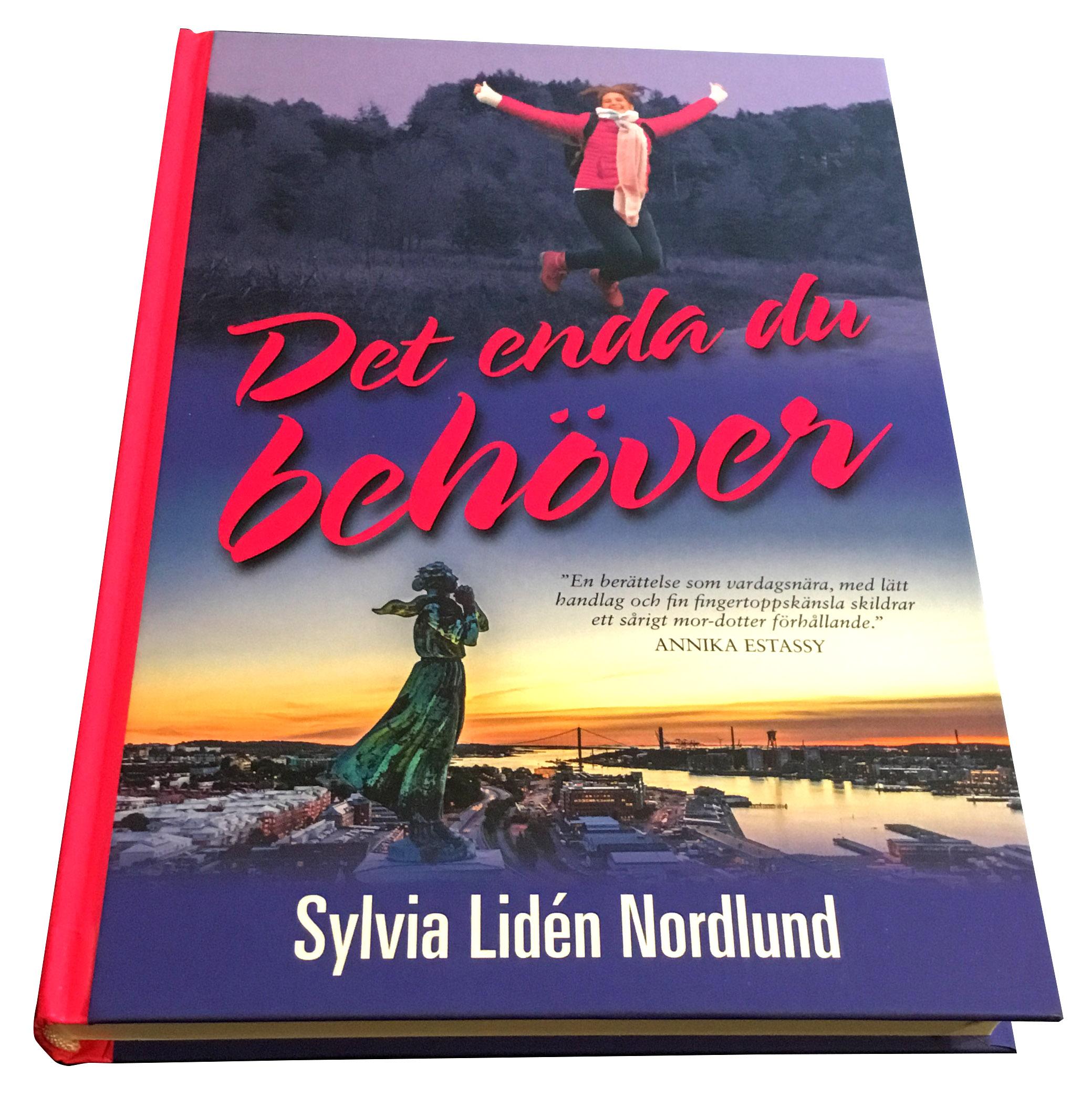 Det enda du behöver / Sylvia Lidén Nordlund