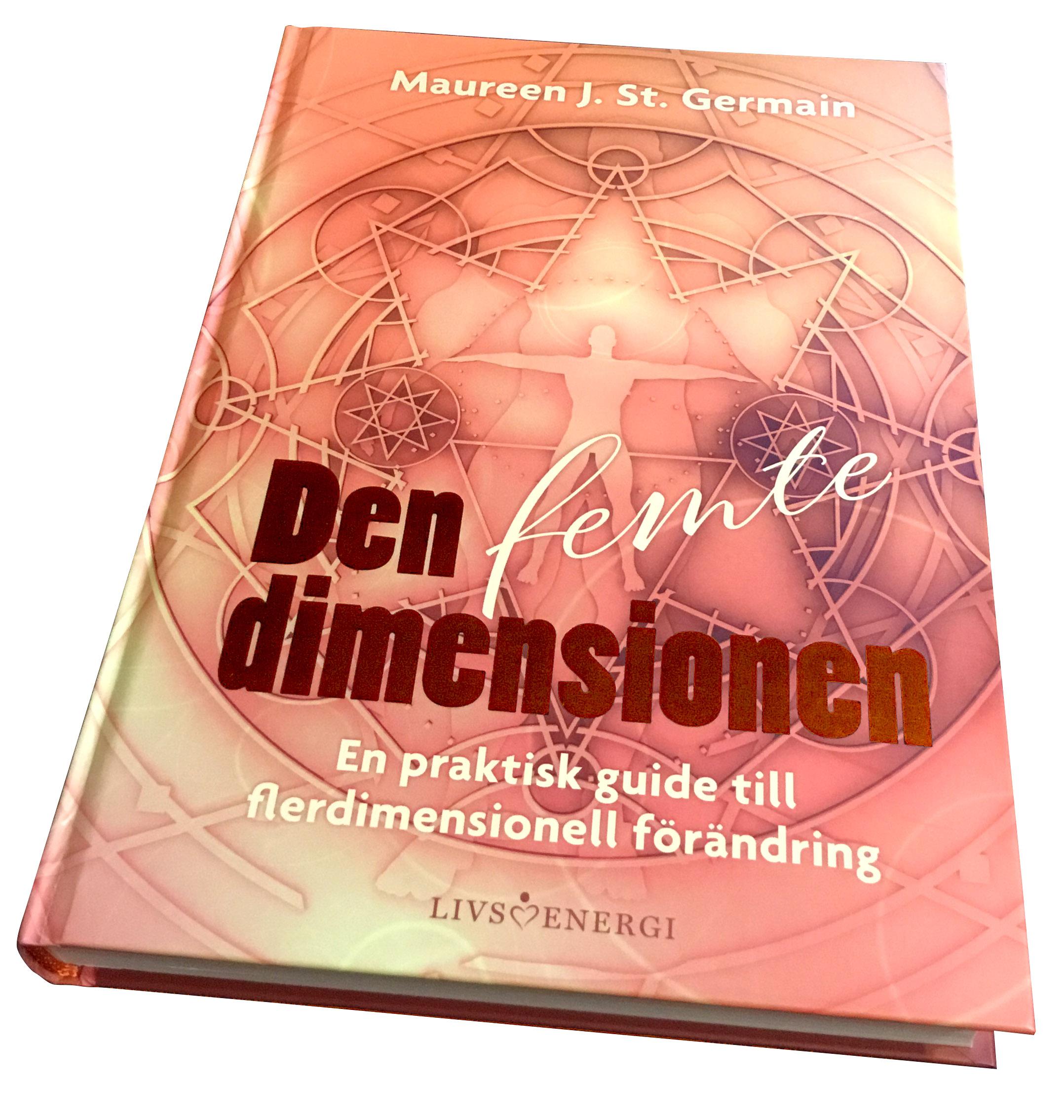 Den femte dimensionen / Maureen J. St. Germain