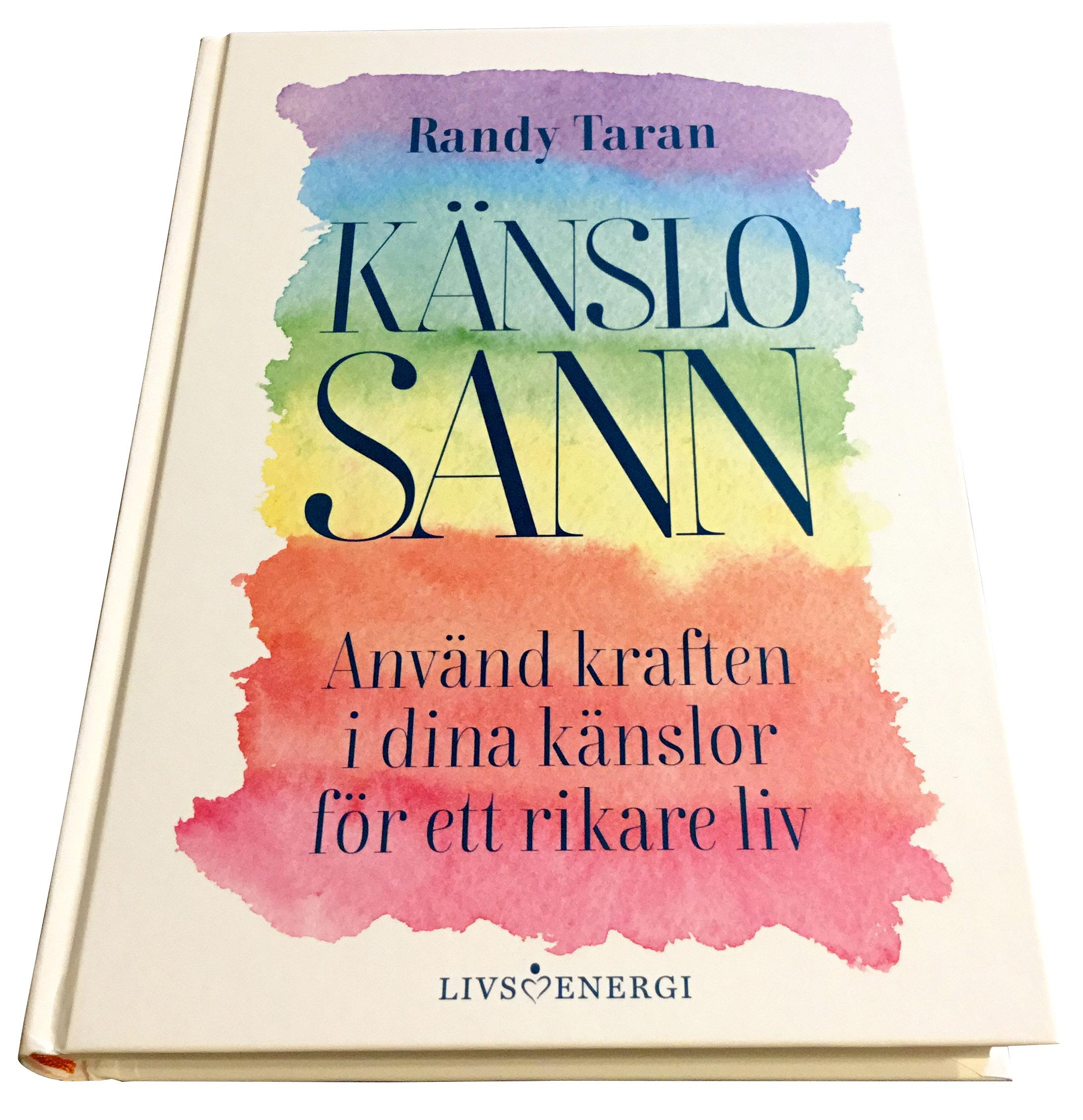 Känslosann / Randy Taran